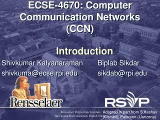ECSE-4670: Computer Communication Networks CCN