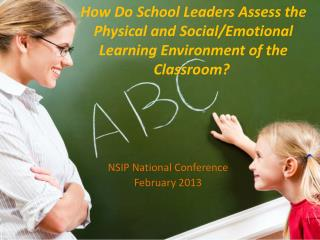 How Do School Leaders Assess the Physical and Social