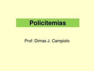 Policitemias