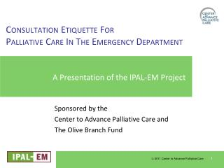 Consultation Etiquette For Palliative Care In The Emergency Department