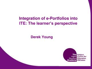 Integration of e-Portfolios into ITE: The learner's perspective