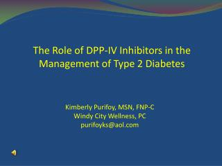 The Role of DPP-IV Inhibitors in the Management of Type 2 Diabetes