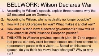 BELLWORK: Wilson Declares War