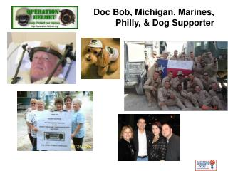 Doc Bob, Michigan, Marines, Philly, & Dog Supporter