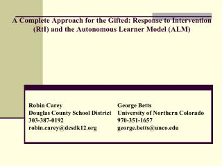 A Complete Approach for the Gifted: Response to Intervention (RtI) and the Autonomous Learner Model (ALM)