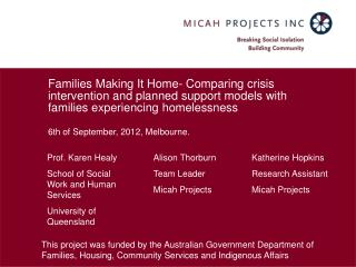 Families Making It Home- Comparing crisis intervention and planned support models with families experiencing homelessnes
