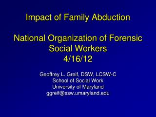 Impact of Family Abduction  National Organization of Forensic Social Workers  4/16/12