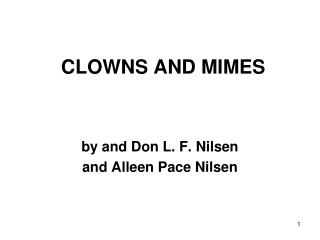 CLOWNS AND MIMES