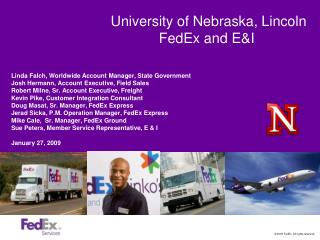 University of Nebraska, Lincoln FedEx and E&I