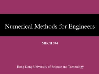 Numerical Methods for Engineers  MECH 374