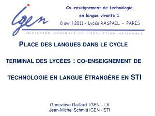 Co-enseignement de technologie en langue vivante 1 8 avril 2011 – Lycée RASPAIL - PARIS