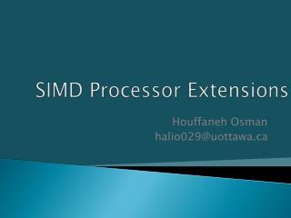SIMD Processor Extensions