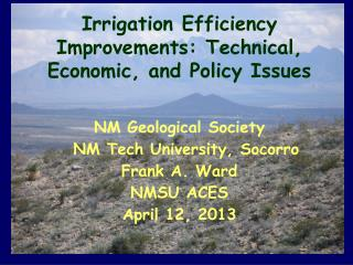 Irrigation Efficiency Improvements: Technical, Economic, and Policy Issues