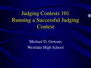 Judging Contests 101 Running a Successful Judging Contest