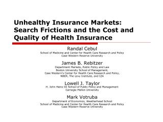 Unhealthy Insurance Markets:  Search Frictions and the Cost and Quality of Health Insurance