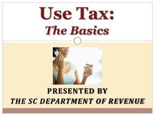 Use Tax: The Basics