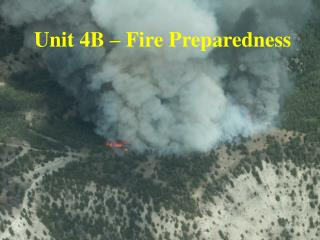 Unit 4B – Fire Preparedness