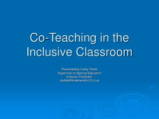 Co-Teaching in the Inclusive Classroom