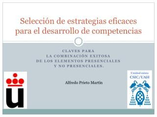 Selección de estrategias eficaces para el desarrollo de competencias