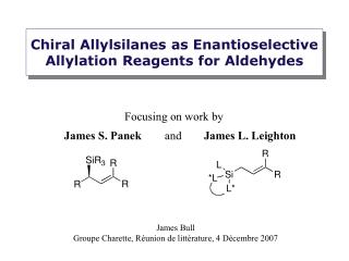 Chiral Allylsilanes as Enantioselective Allylation Reagents for Aldehydes