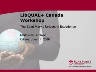 LibQUAL+ Canada Workshop