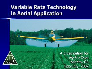 Variable Rate Technology in Aerial Application