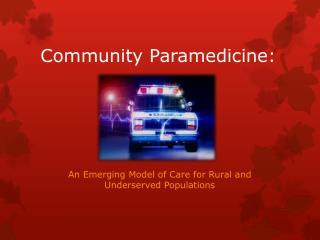 Community Paramedicine: