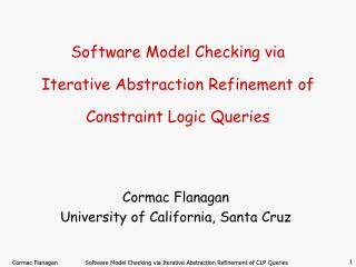 Software Model Checking via Iterative Abstraction Refinement of Constraint Logic Queries