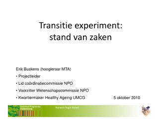 Transitie experiment: stand van zaken
