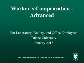 Worker's Compensation -  Advanced