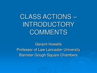 CLASS ACTIONS –INTRODUCTORY COMMENTS