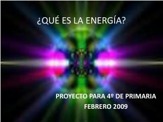 ??U?? ES LA ENERGIA?
