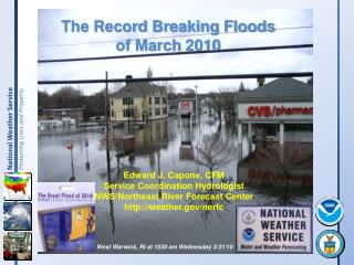 The Record Breaking Floods  of March 2010