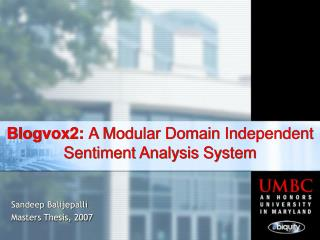 Blogvox2:  A Modular Domain Independent Sentiment Analysis System