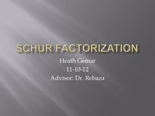 Schur Factorization