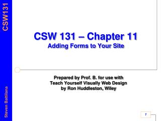 CSW 131 – Chapter 11 Adding Forms to Your Site