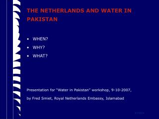 THE NETHERLANDS AND WATER IN PAKISTAN