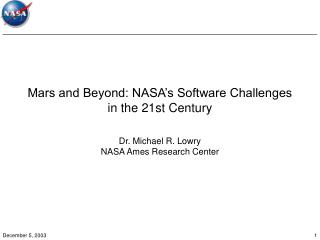 Mars and Beyond: NASA's Software Challenges in the 21st Century