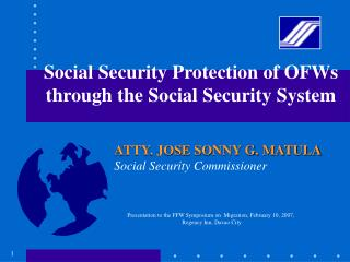 Social Security Protection of OFWs through the Social Security System