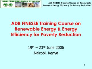 ADB FINESSE Training Course on Renewable Energy & Energy Efficiency for Poverty Reduction