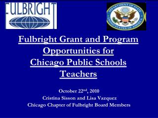 Fulbright Grant and Program Opportunities for Chicago Public Schools Teachers