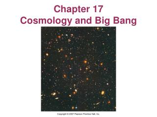 Chapter 17 Cosmology and Big Bang