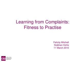 Learning from Complaints: Fitness to Practise