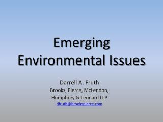 Emerging Environmental Issues