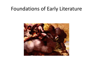 Foundations of Early Literature