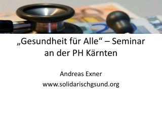 """""""Gesundheit für Alle"""" – Seminar an der PH Kärnten"""