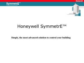 Honeywell SymmetrE™