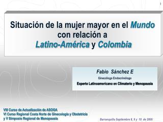 Situación de la mujer mayor en el Mundo con relación a Latino-América y Colombia