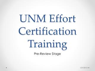 UNM Effort Certification Training