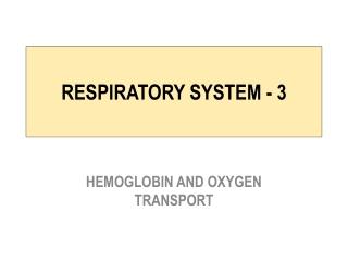 RESPIRATORY SYSTEM - 3
